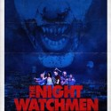 The Night Watchmen Trailer Makes Its Debut