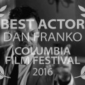 Dan Takes Best Actor Prize at Columbia Film Fest
